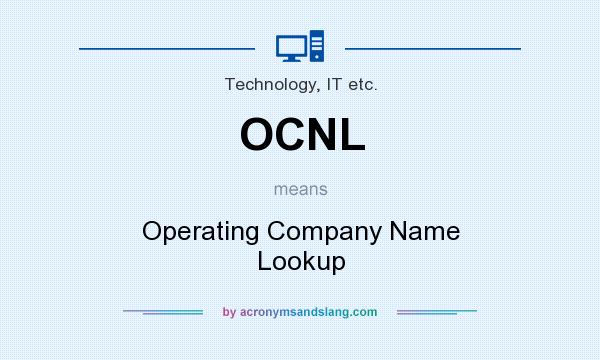 What does OCNL mean? It stands for Operating Company Name Lookup