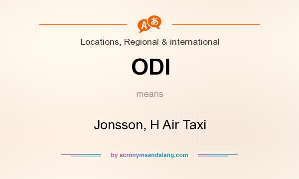What does ODI mean? It stands for Jonsson, H Air Taxi