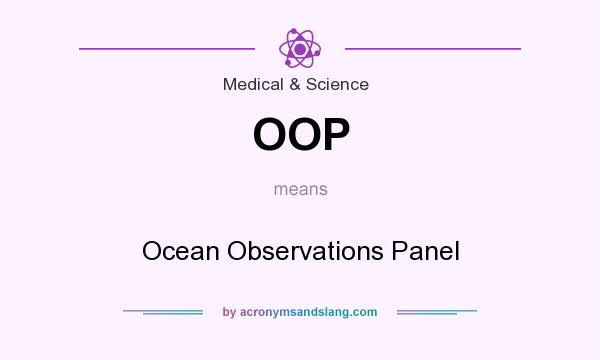What does OOP mean? It stands for Ocean Observations Panel