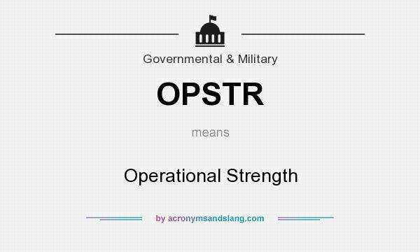 What does OPSTR mean? It stands for Operational Strength