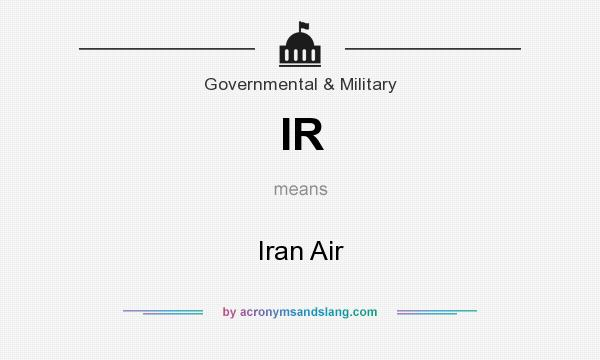 What does IR mean? It stands for Iran Air