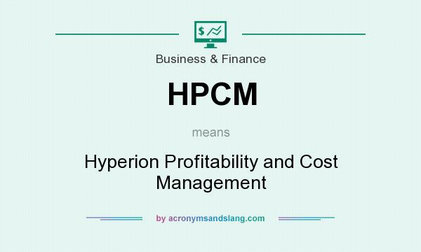 What does HPCM mean? It stands for Hyperion Profitability and Cost Management