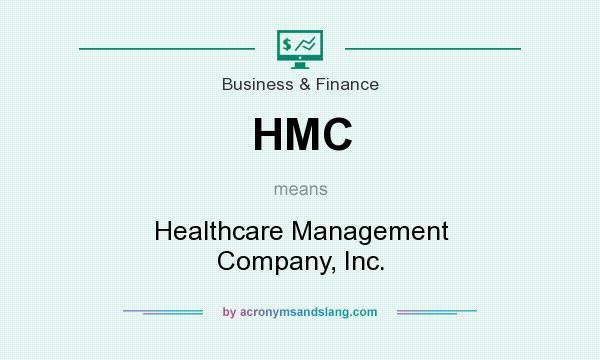 Hmc Healthcare Management Company Inc By Acronymsandslang Com