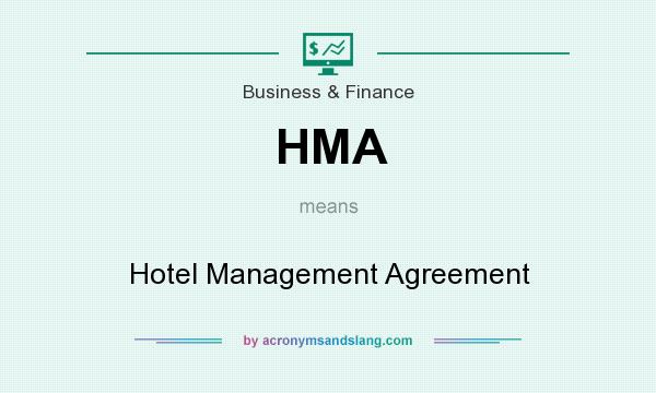 Hma - Hotel Management Agreement In Business & Finance By