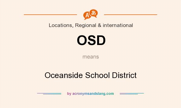 What does OSD mean? It stands for Oceanside School District