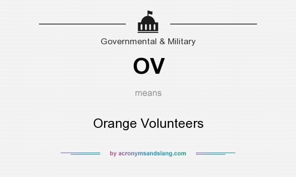 What does OV mean? It stands for Orange Volunteers