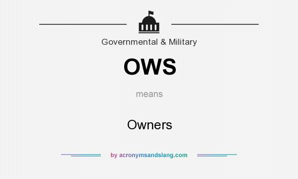 What does OWS mean? It stands for Owners