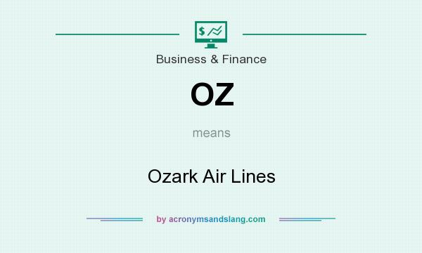 What does OZ mean? It stands for Ozark Air Lines