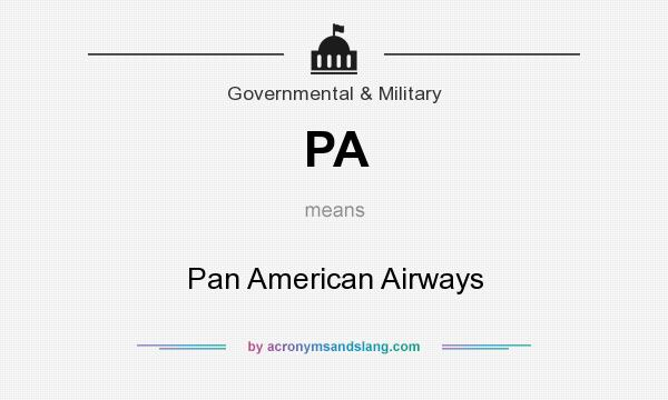 What does PA mean? It stands for Pan American Airways