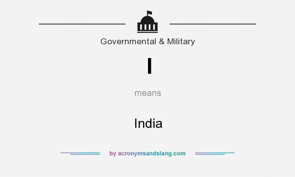 What does I mean? It stands for India