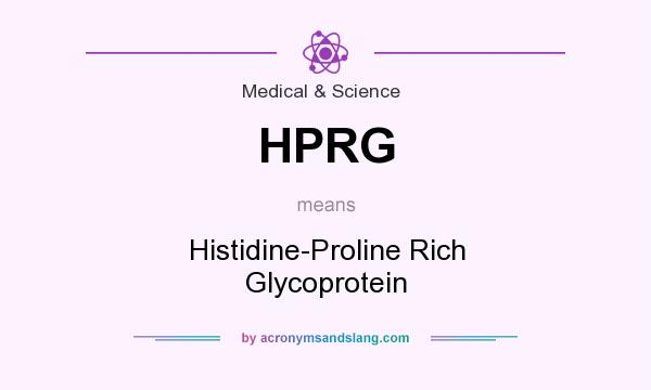 What does HPRG mean? It stands for Histidine-Proline Rich Glycoprotein