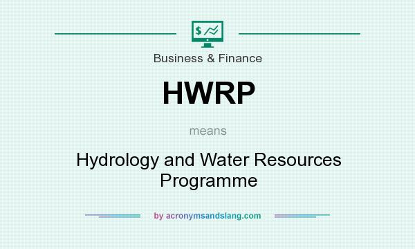What does HWRP mean? It stands for Hydrology and Water Resources Programme