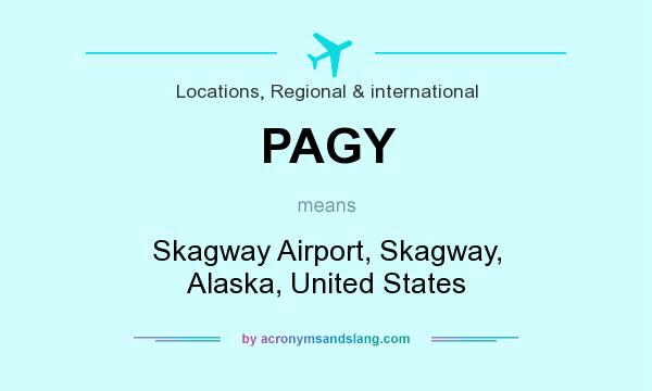What does PAGY mean? It stands for Skagway Airport, Skagway, Alaska, United States