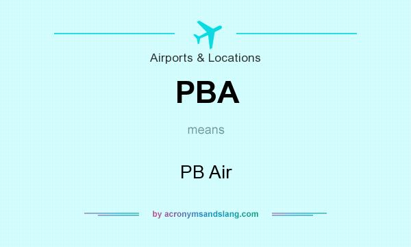 What does PBA mean? It stands for PB Air