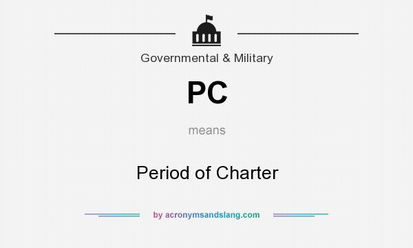 What does PC mean? It stands for Period of Charter