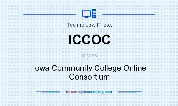 What does ICCOC mean? It stands for Iowa Community College Online Consortium