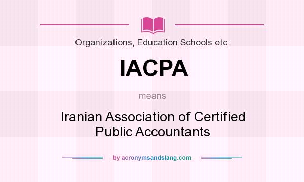 What does IACPA mean? It stands for Iranian Association of Certified Public Accountants