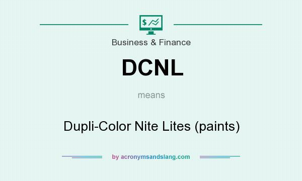 What does DCNL mean? It stands for Dupli-Color Nite Lites (paints)