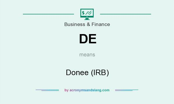 What does DE mean? It stands for Donee (IRB)