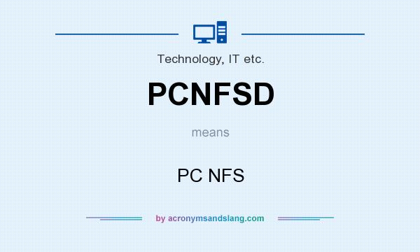 What does PCNFSD mean? It stands for PC NFS