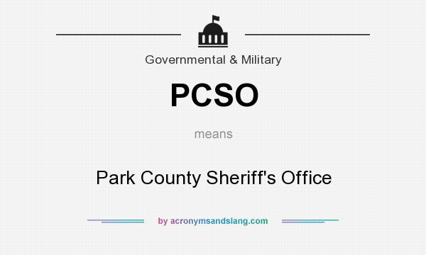 What does PCSO mean? It stands for Park County Sheriff`s Office