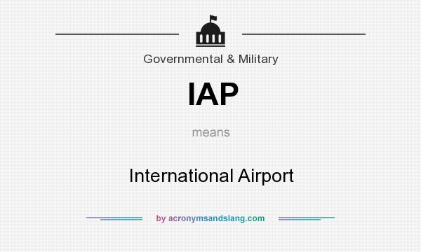 What does IAP mean? It stands for International Airport