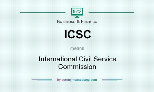 What does ICSC mean? It stands for International Civil Service Commission