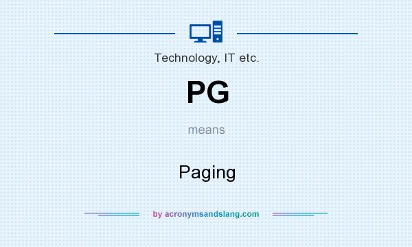 What does PG mean? It stands for Paging