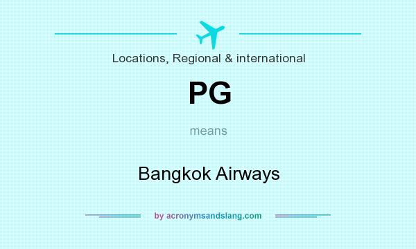 What does PG mean? It stands for Bangkok Airways