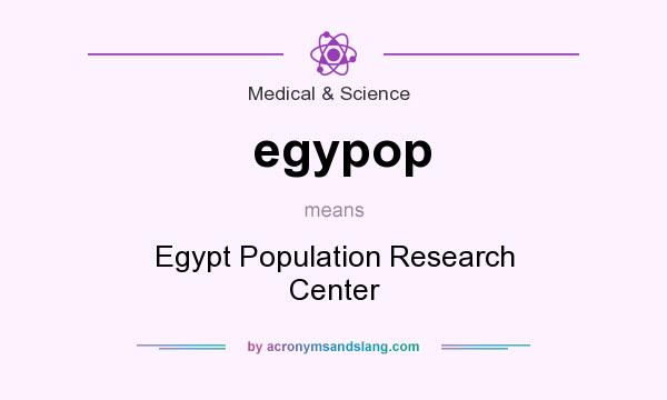 What does egypop mean? It stands for Egypt Population Research Center