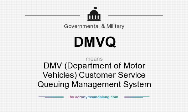 What does DMVQ mean? - Definition of DMVQ - DMVQ stands for DMV