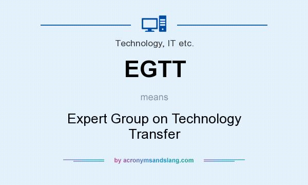 What does EGTT mean? It stands for Expert Group on Technology Transfer