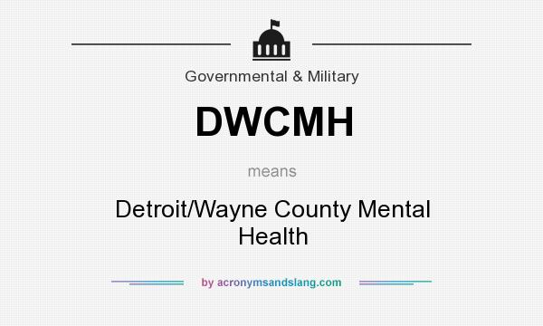 What Does Dwcmh Mean Definition Of Dwcmh Dwcmh Stands For