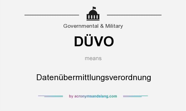 What does DÜVO mean? It stands for Datenübermittlungsverordnung