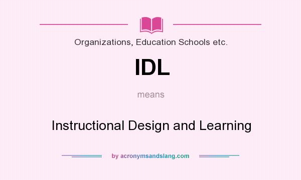 Idl Instructional Design And Learning By Acronymsandslang Com