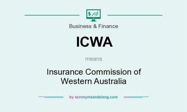 What does ICWA mean? It stands for Insurance Commission of Western Australia