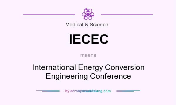 What does IECEC mean? It stands for International Energy Conversion Engineering Conference
