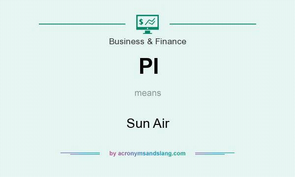 What does PI mean? It stands for Sun Air