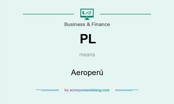 What does PL mean? It stands for Aeroperú