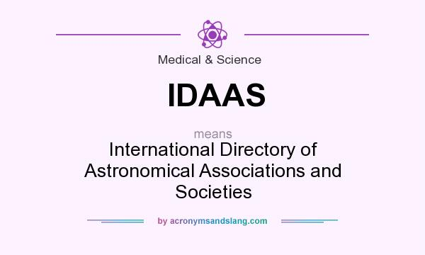 What does IDAAS mean? It stands for International Directory of Astronomical Associations and Societies