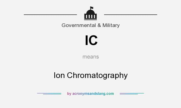 What does IC mean? It stands for Ion Chromatography