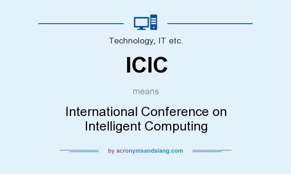 What does ICIC mean? It stands for International Conference on Intelligent Computing