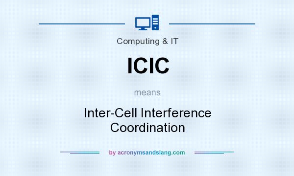 What does ICIC mean? It stands for Inter-Cell Interference Coordination