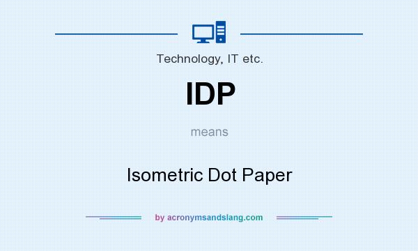 Idp - Isometric Dot Paper In Technology, It Etc. By