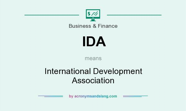 What does IDA mean? It stands for International Development Association
