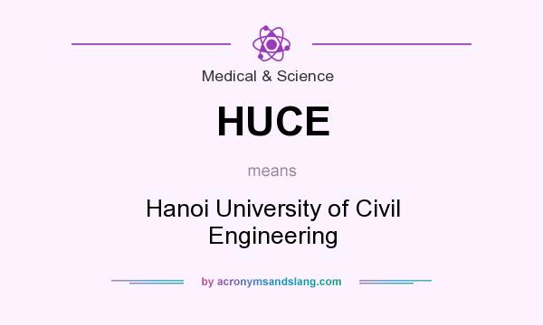What does HUCE mean? It stands for Hanoi University of Civil Engineering