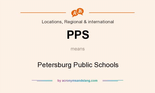 What does PPS mean? It stands for Petersburg Public Schools