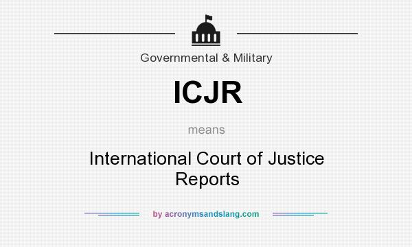 What does ICJR mean? It stands for International Court of Justice Reports