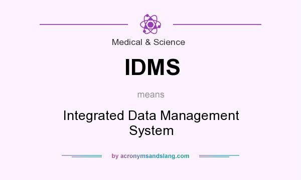 What does IDMS mean? It stands for Integrated Data Management System