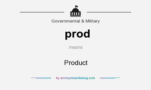 What does prod mean? It stands for Product